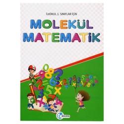 Molekül Yayınları - 1. Sınıflar İçin Molekül Matematik Molekül Yayınları