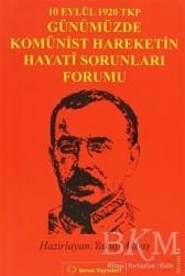 Sorun Yayınları - 10 Eylül 1920 TKP ve Günümüzde Komünist Hareketin Hayati Sorunları Forumu