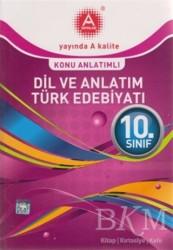 A Yayınları - 10. Sınıf Dil ve Anlatım Türk Edebiyatı Konu Anlatımlı
