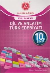 A Yayınları - 10. Sınıf Dil ve Anlatım Türk Edebiyatı Soru Bankası