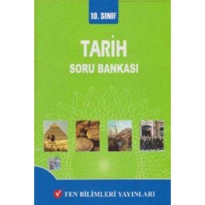 10. Sınıf Tarih Soru Bankası Fen Bilimleri Yayıncılık