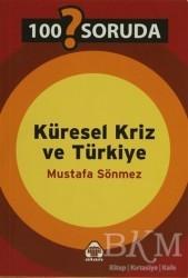 Alan Yayıncılık - 100 Soruda Küresel Kriz ve Türkiye