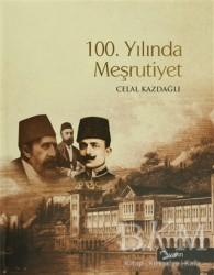 Yarın Yayınları - 100. Yılında Meşrutiyet