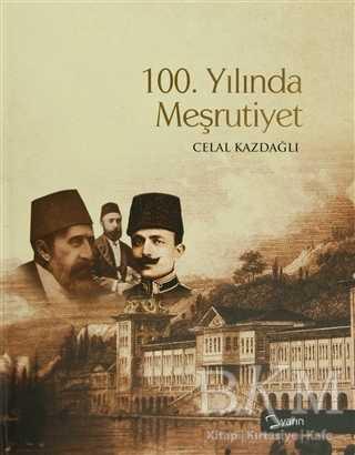 100. Yılında Meşrutiyet