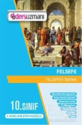 Ders Uzmanı Yayınları - 10.Sınıf Felsefe Ders Fasikülleri