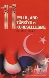 Elips Kitap - 11 Eylül, ABD, Türkiye ve Küreselleşme