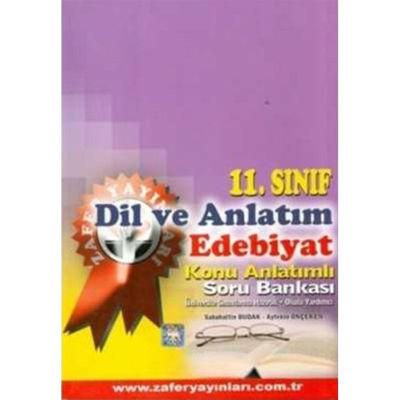 11. Sınıf Dil ve Anlatım Edebiyat Konu Anlatımlı Soru Bankası Zafer Yayınları