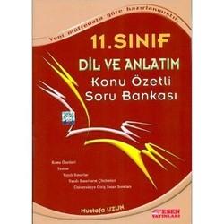 Esen Yayınları - 11. Sınıf Dil ve Anlatım Konu Özetli Soru Bankası Esen Yayınları