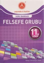 A Yayınları - 11. Sınıf Felsefe Grubu Soru Bankası