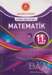 A Yayınları - 11. Sınıf Matematik Konu Anlatımlı - A Yayınları