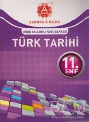A Yayınları - 11. Sınıf Türk Tarihi Konu Anlatımlı Soru Bankası