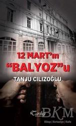 Tarihçi Kitabevi - 12 Mart'ın Balyoz'u