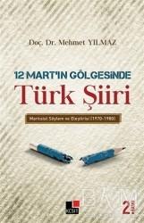 Kesit Yayınları - 12 Mart'ın Gölgesinde Türk Şiiri