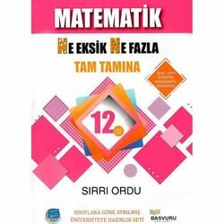 Başvuru Yayınları - 12. Sınıf Matematik Ne Eksik Ne Fazla Tam Tamına Soru Bankası Başvuru Yayınları
