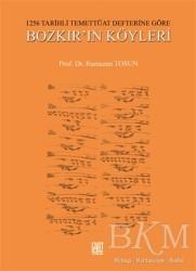 Palet Yayınları - 1256 Tarihli Temettüat Defterine Göre Bozkır'ın Köyleri