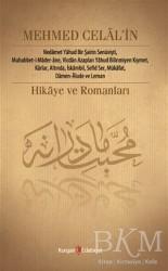 Kurgan Edebiyat - Mehmed Celal'in Hikâye ve Romanları