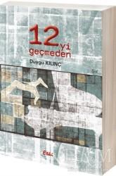 Etki Yayınları - 12'yi Geçmeden