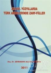 Adana Nobel Kitabevi - 13-16. Yüzyıllarda Türk Abideleri Zarf-Fiiller