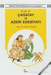 Kriter Yayınları - 14 - 16 YY. Çağatay ve Azeri Edebiyatı