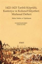 Kitabevi Yayınları - 1422-1423 Tarihli Köprülü Kastorya ve Koluna Vilayetleri Mufassal Defteri