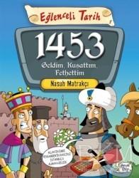 1453 Geldim, Kuşattım, Fethettim - Thumbnail