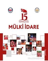 Türk İdari Araştırmaları Vakfı - 15 Temmuz'da Mülki İdare