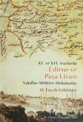 İşaret Yayınları - 15. ve 16 Asırlarda Edirne ve Paşa Livası