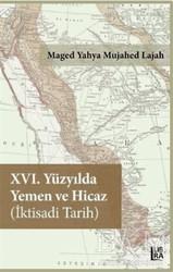 Libra Yayınları - 16. Yüzyılda Yemen ve Hicaz İktisadi Tarih