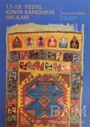 Eren Yayıncılık - 17 - 19. Yüzyıl Konya Kapadokya Halıları
