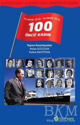 Hiperlink Yayınları - 19 Mayıs 1919 - 19 Mayıs 2019 / 100 Öncü Kadın