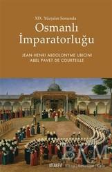 Kitabevi Yayınları - 19. Yüzyılın Sonunda Osmanlı İmparatorluğu