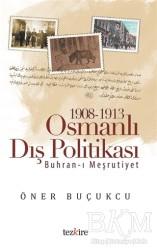 Tezkire - 1908 - 1913 Osmanlı Dış Politikası