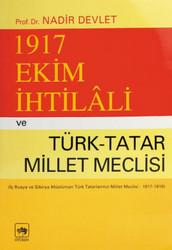Ötüken Neşriyat - 1917 Ekim İhtilali ve Türk-Tatar Meclisi