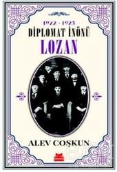 Kırmızı Kedi Yayınevi - 1922-1923 Diplomat İnönü - Lozan