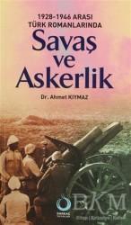 Sarkaç Yayınları - 1928-1946 Arası Türk Romanlarında Savaş ve Askerlik