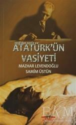Köprü Kitapları - 1938'den 2011'e Atatürk'ün Vasiyeti