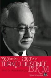 İleri Yayınları - 1960'lardan 2000'lere Türkçü Düşünce