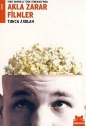 Kırmızı Kedi Yayınevi - 1980 Sonrası Türk Sineması'nda Akla Zarar Filmler
