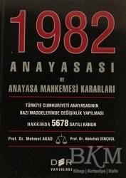 Der Yayınları - 1982 Anayasası ve Anayasa Mahkemesi Kararları