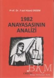 Orion Kitabevi - 1982 Anayasasının Analizi