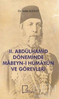 2. Abdülhamid Döneminde Mabeyn-i Hümayün ve Görevleri