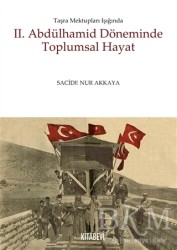 Kitabevi Yayınları - 2. Abdülhamid Döneminde Toplumsal Hayat