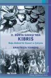Kalkedon Yayıncılık - 2. Dünya Savaşı'nda Kıbrıs