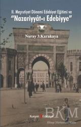 Kurgan Edebiyat - 2. Meşrutiyet Dönemi Edebiyat Eğitimi ve