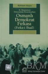İletişim Yayınevi - 2. Meşrutiyet Döneminin Demokratları - Osmanlı Demokrat Fırkası