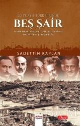 Aden Yayıncılık - 20. Yüzyıl Türk Şiirinde Beş Şair