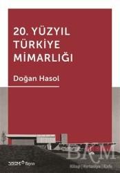 Yapı Endüstri Merkezi Yayınları - 20. Yüzyıl Türkiye Mimarlığı