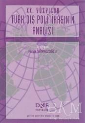 Der Yayınları - 20. Yüzyılda Türk Dış Politikasının Analizi