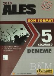 Tasarı Yayıncılık - 2018 ALES Son Format 5 Fasikül Çözümlü Deneme