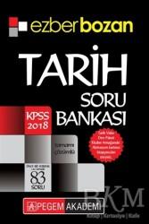 Pegem A Yayıncılık - Sınav Kitapları - 2018 KPSS Ezberbozan Tarih Soru Bankası Pegem Akademi